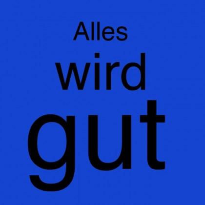 """""""Alles wird gut"""" von Andreas Galk"""