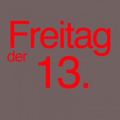 """""""Freitag der 13."""" von Peter Reul"""