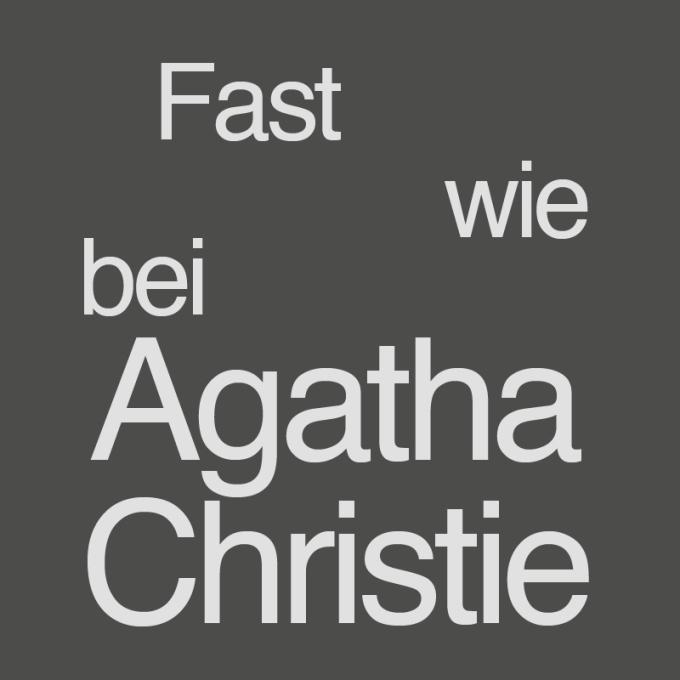 """""""Fast wie bei Agatha Christie"""" von Doris Klein"""