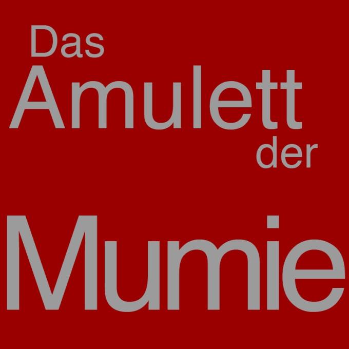 """""""Das Amulett der Mumie"""" von Christof Kämmerer"""