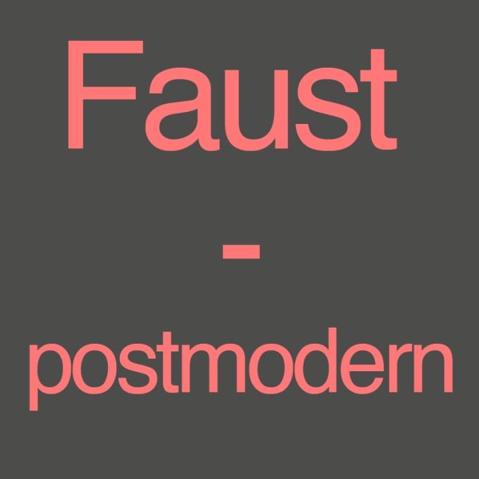 Faust - postmodern von Thomas Wabnitz