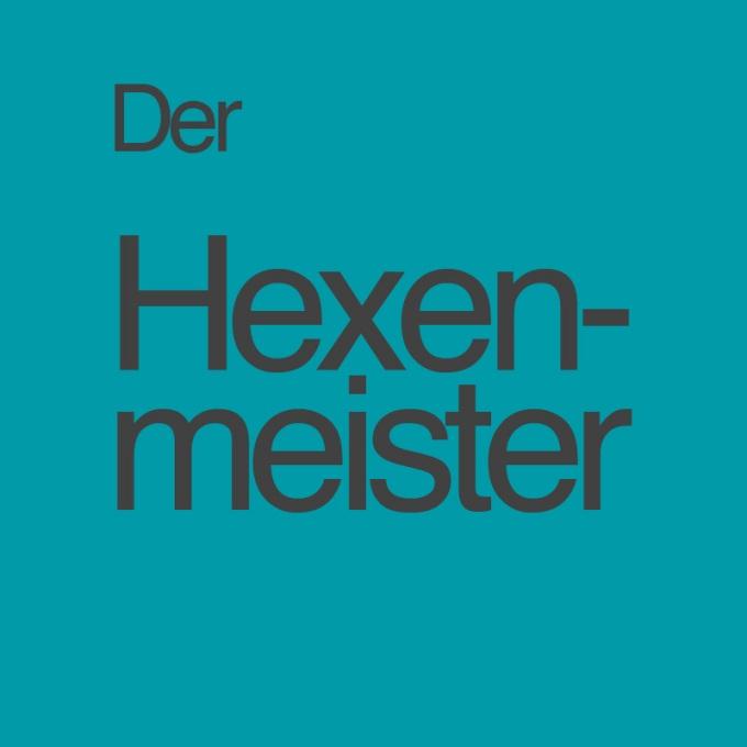 """""""Der Hexenmeister"""" von Matthias Weißert"""