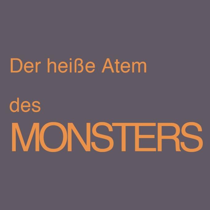 """""""Der heiße Atem des Monsters"""" von Christof Kämmerer"""