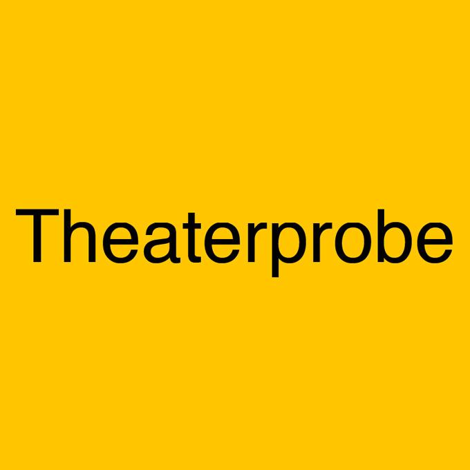 """""""Theaterprobe"""" von Ralf Rutz"""
