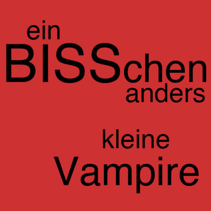 """"""" Ein BISSchen anders - kleine Vampire """" von Andreas Galk"""