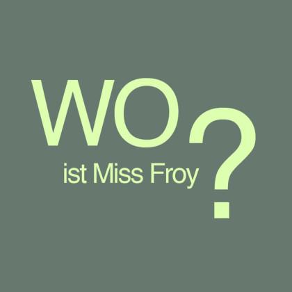 """"""" Wo ist Miss Froy? """" von Thor Truppel"""