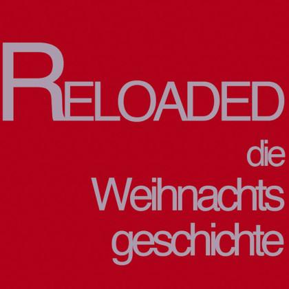 """"""" Reloaded - Die Weihnachtsgeschichte """" von Jenny Wölk"""