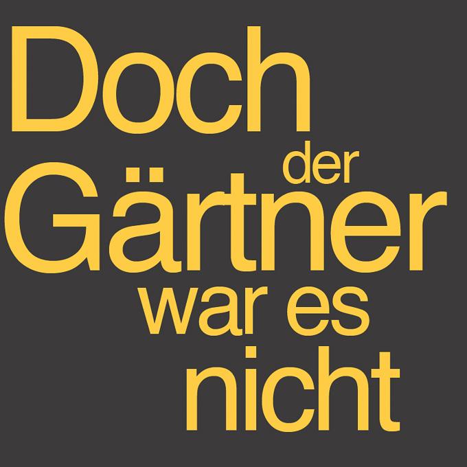 """"""" Doch der Gärtner war es nicht """" von Sigrid Vorpahl"""