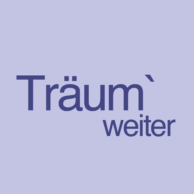 """"""" Träum`weiter """" von Lydia Schwitters und Stefanie Siebels"""