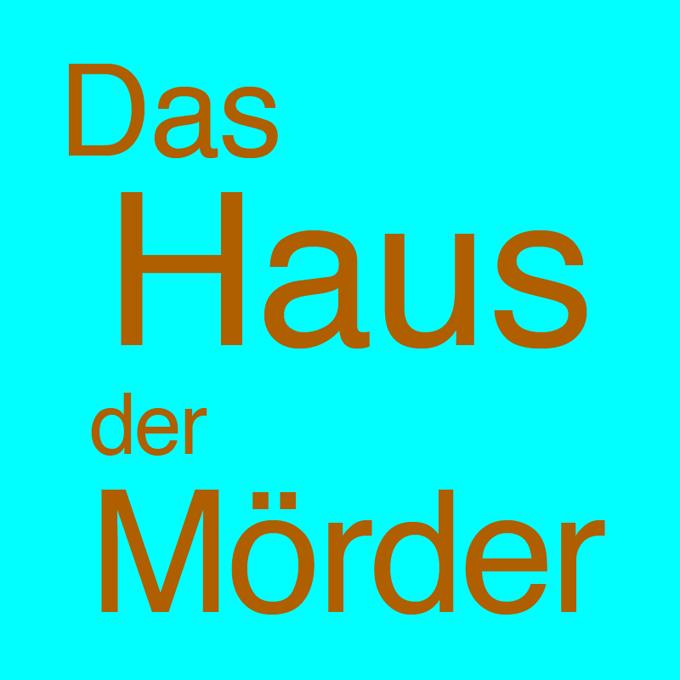 """"""" Das Haus der Mörder """" von Andrea Lederer"""