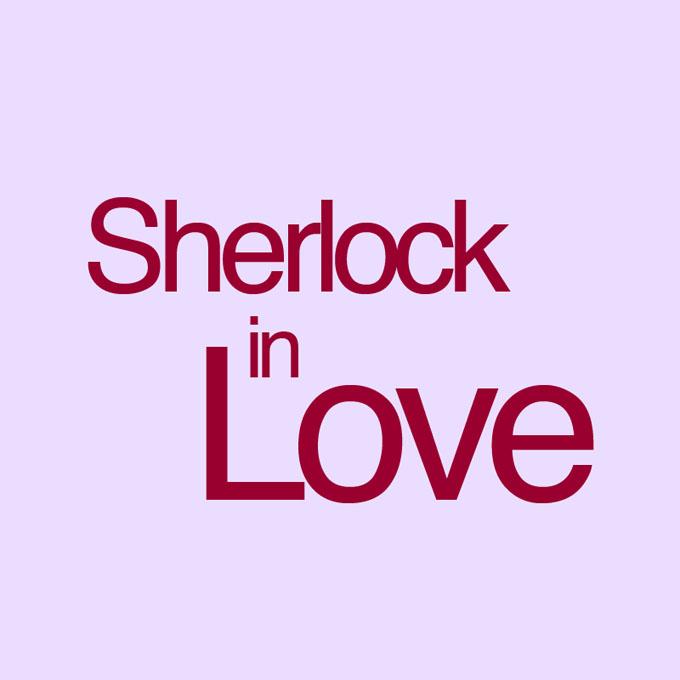"""""""Sherlock in Love"""" von Kai Hinkelmann"""