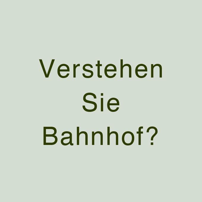 """"""" Verstehen Sie Bahnhof? """" von Peter Reul"""
