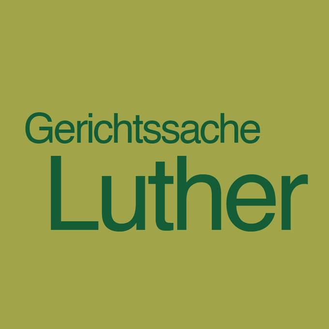 """""""Gerichtssache Luther"""" von Sabine Hrach"""