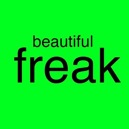 """""""Beautiful Freak"""" von Sabine Steiner"""