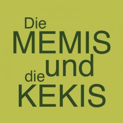 Die MEMIS und die KEKIS