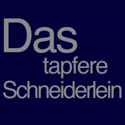 Das tapfere Schneiderlein…